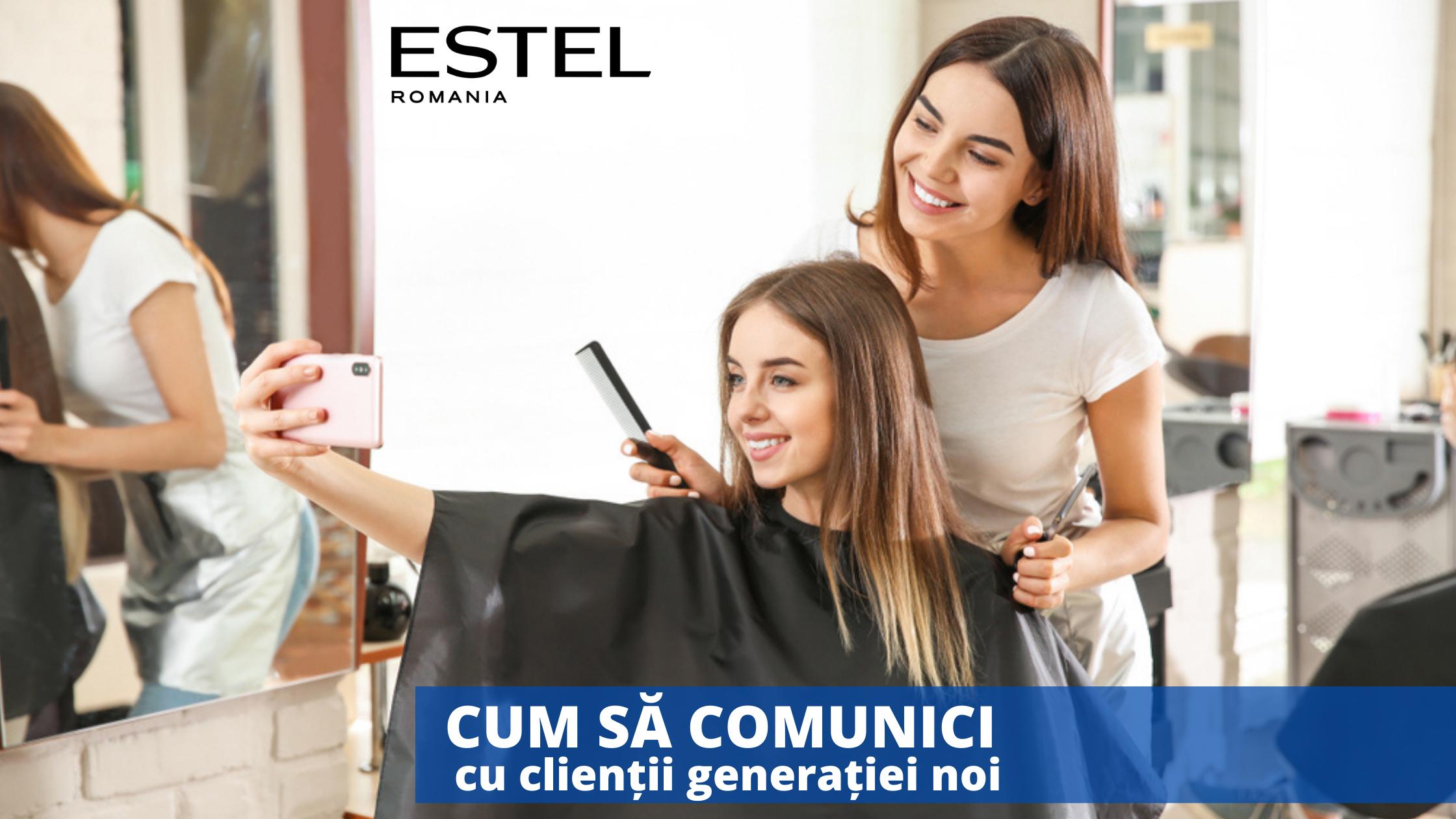 Principii de comunicare cu clienții noii generații pentru salon de înfrumusețare (Partea I)