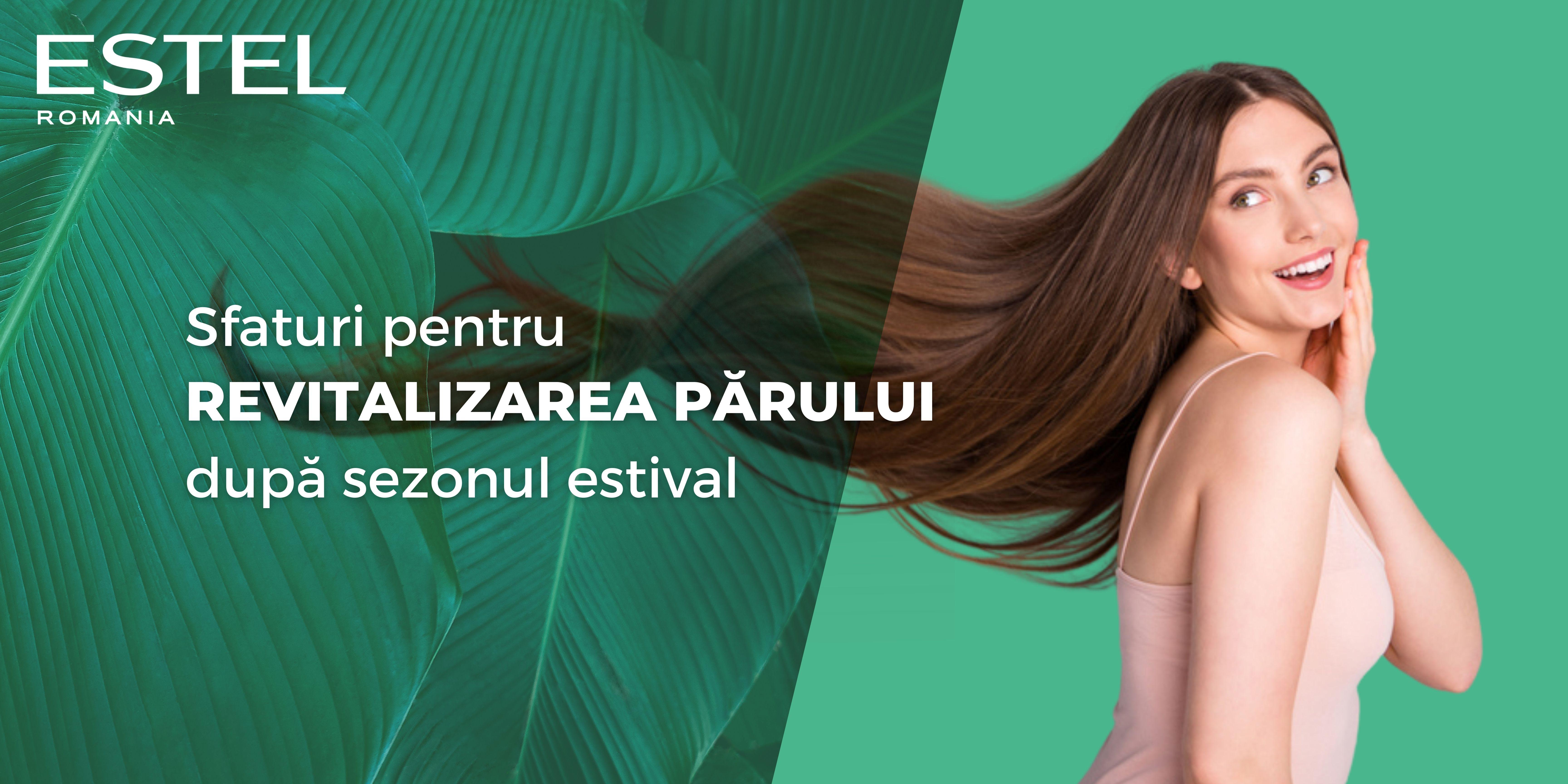Sfaturi pentru revitalizarea părului după sezonul estival